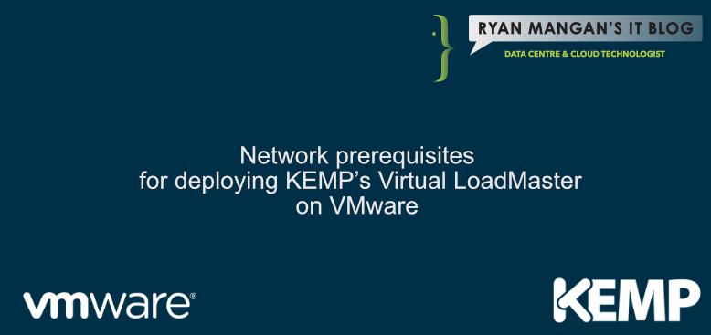 Network Prerequisites for deploying KEMP's VLM on VMware vSphere 6 7
