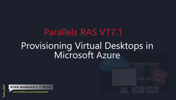 Provisioning Virtual Desktops in Microsoft Azure.